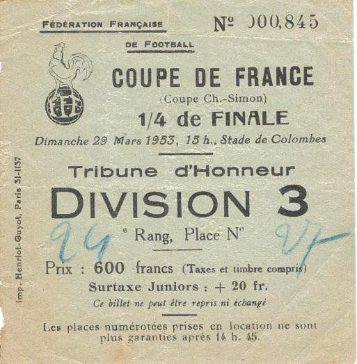 Billets coupe de france 19521953 a 19771978 ogcnicearena - Billets finale coupe de france ...